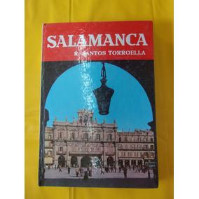 Libro Salamanca De Rafael Santos Torroella. (guía Turística