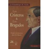 Los Cristeros Y Los Bragados