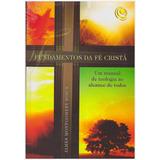 Fundamentos Da Fé Cristã - Editora Central Gospel