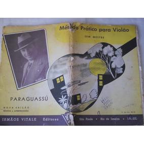 Raro Metodo Pratico Violão S/ Mestre Anos 1960 Frete R$10,00