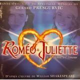 Cd Romeo And Juliette Gerard Presgurvic Romeo Y Julieta