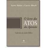Livro Dos Atos Dos Apóstolos, O - Cadernos De Estudo Bíbli
