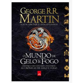 Kit Livro- O Mundo De Gelo E Fogo 1 E 2 De George R.r.martin