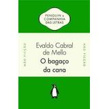 Livro O Bagaço Da Cana Evaldo Cabral De Mello