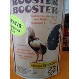 Rooster Booster Vitamina Estimulante Pelea Gallos Galleros!