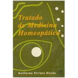 Libro, Tratado De Medicina Homeopática Guillermo E. Rincón.