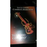 Dvd Les Luthiers El Grosso Concierto 2001 Camerata La Plata