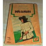 Novela Doña Bárbara Rómulo Gallegos.