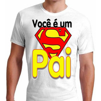 Camiseta Super Pai / Dia Dos Pais