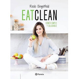 Eat Clean - Rocio Engstfeld