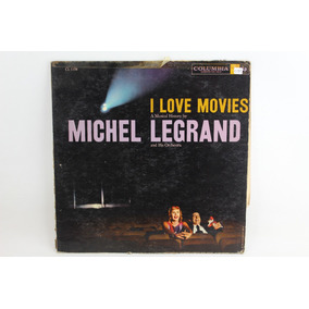 D072 Michel Legrand And His Orchestra -- I Love Movies Lp