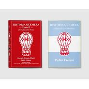 Libro Historia Quemera 2 Y Folleto Huracán Y El Mundial