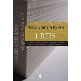 Livro Estudos Expositivos Em Philip Graham Riken - 1 Reis
