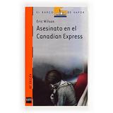 Asesinato En El Canadian Express; Eric Wilson