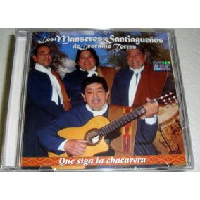 Manseros Santiagueños Leocadio Que Siga La Chacarera Cd