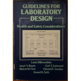 Guidelines For Laboratory Design: John Wiley & Sons Inc 1984
