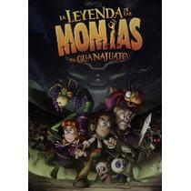 La Leyenda De Las Momias De Guanajuato. Dvd Nuevo.