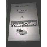 Manual Taller Carrocería Citroen Mehari Y Motores 3cv 2cv