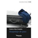 Hospedaje De Paso (valparaíso De Poesía); Federico Díaz-gra
