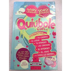 Libro Quiúbole Con... - Yordi Rosado