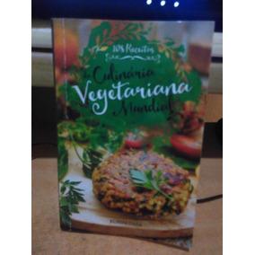 Culinária Vegetariana 108 Receitas Kurma Dasa - 2016