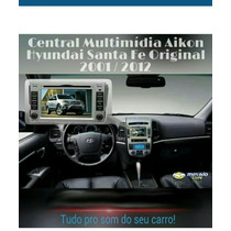 Central Multimidia Aikon Hyundai Santa Fe Original 2001/2012