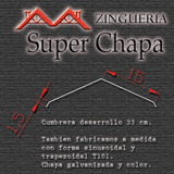Zingueria Caballetes, Cumbreras Para Techos De Chapa X Metro