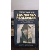 Las Nuevas Realidades. Peter F. Druncker. Estado Y Politica