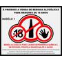 Placa Pvc 3mm Proibido Bebida Alcoólica -18 Anos 25cm X 20cm