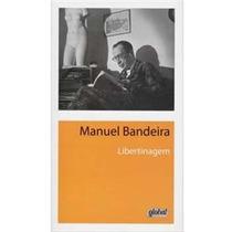Libertinagem - Manuel Bandeira
