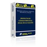 Proyecto Código Procesal Penal De La Nación. Rubinzal. 2007