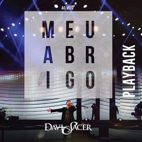 Cd Davi Sacer - Meu Abrigo Ao Vivo ( Playback)