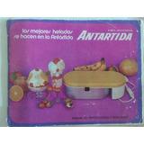 Manual De Instrucciones Heladora Antartida Con Recetario !!!