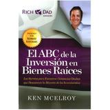 El Abc De La Inversion En Bienes Raices Kem Mcelroy