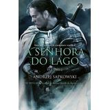 Senhora Do Lago, A - The Witcher - A Saga Do Bruxo Geralt De
