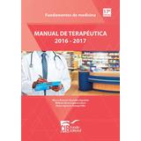 Manual De Terapéutica Vademécum Los Paisas