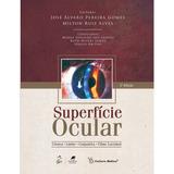 Livro Superfície Ocular José Álvaro Pereira Gomes; Promoção