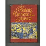 Livro - Historia Universal Da Musica