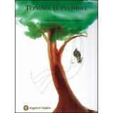 Libro Tonino El Invisible Ilustraciones Sanna