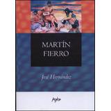 Martin Fierro - Agebe - Jose Hernandez