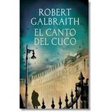 Libros Universal El Canto Del Cuco Autor: Galbraith Robert E