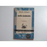 Doña Barbara. Autor: Rómulo Gallegos. Trigésima Edición