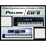 67 Ritmos, Styles Roland Gw8 E Prelude - Atualisados