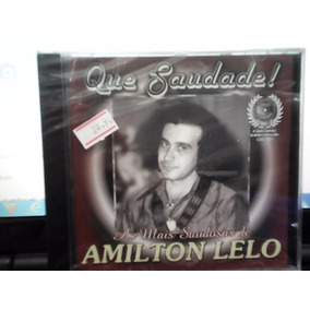 Cd Amilton Lelo *as Mais Saudosas De