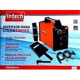 Inversora Solda Eletrodo E6013 E7018 Inox 160a Mma/igbt 220v