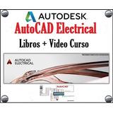 Libros De Autocad Electrical + Video Curso 2017