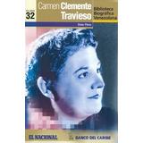Carmen Clemente Travieso (biografía/usado) / Omar Pérez