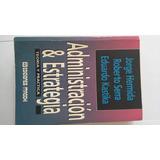 Libro Administración Y Estrategia Hermida-serra-kastica