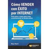 Como Vender Con Éxito Por Internet