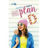 1. Mi Plan D (las Chicas Sullivan) Smith Plataforma Edit